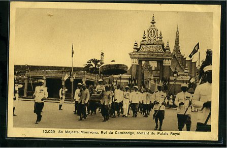 Phnom Penh  HM Sisowath Monivong 27 December 1875 to 24 April 1941 leaving the Royal Palace